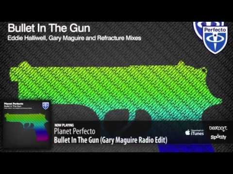 Planet Perfecto - Bullet in the Gun Gary McGuire