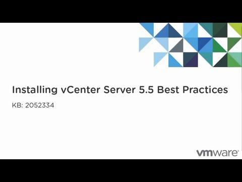 Installing vCenter Server 5.5 best practices