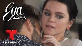 Eva la Trailera | Capitulo 74 | Telemundo Novelas