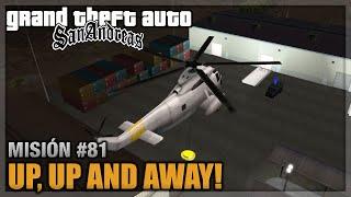 GTA San andreas - Misión #81 - Up, Up and Away! (Español - 1080p 60fps)