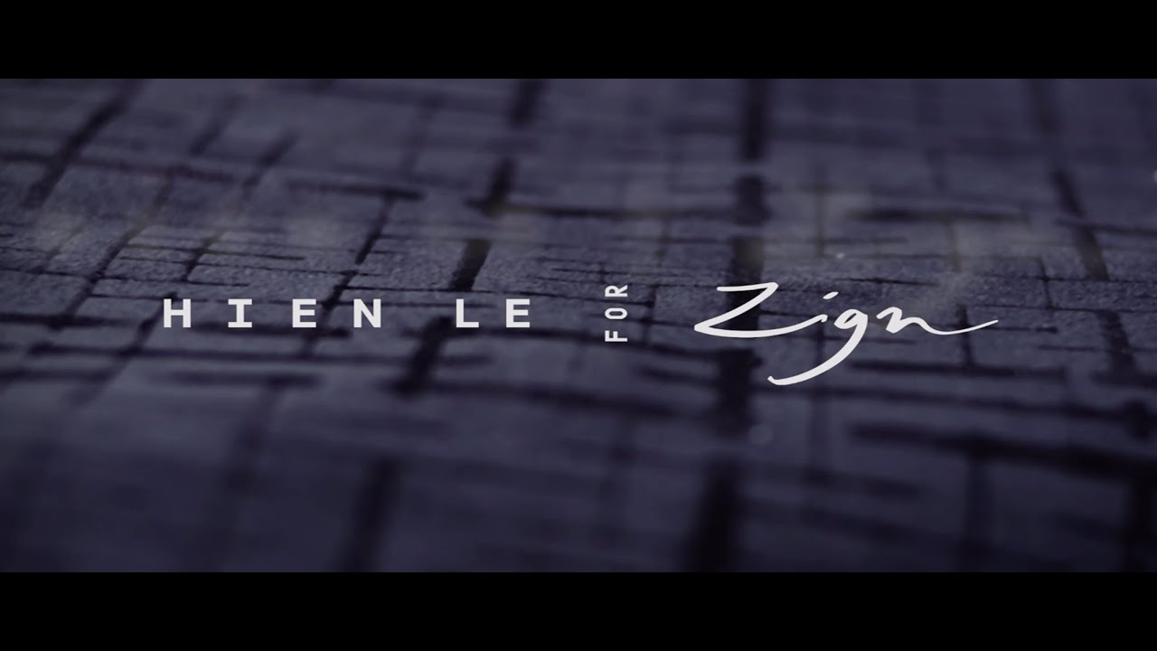 Hien Le for Zign