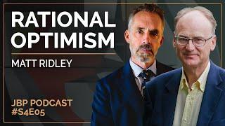 The Jordan B. Peterson Podcast - Season 4 Episode 5: Matt Ridley: Rational Optimism