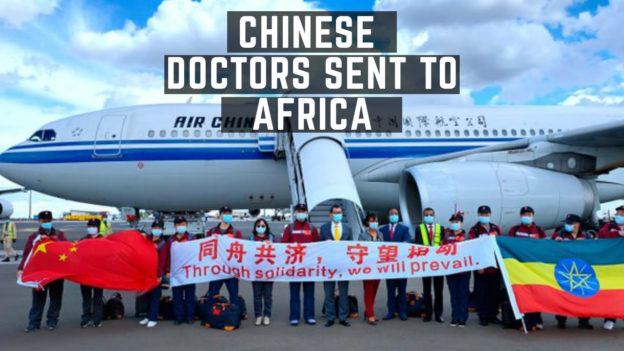 Chinese Doctors Sent To African Nations While Africans Are Being Mistreated In China