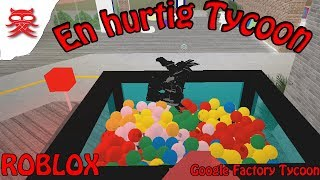 A quick Tycoon-Google Factory Tycoon-English Roblox