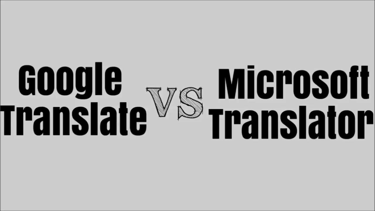 Google Translate VS Microsoft Translator [Hindi][Urdu]