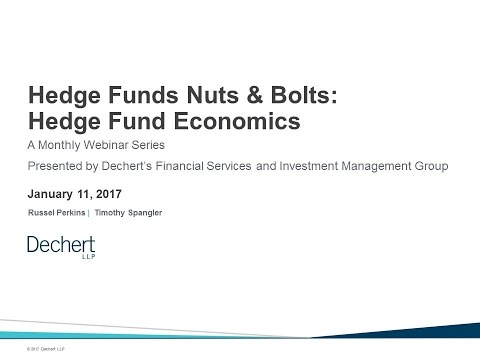Hedge Funds Nuts & Bolts: Hedge Fund Economics