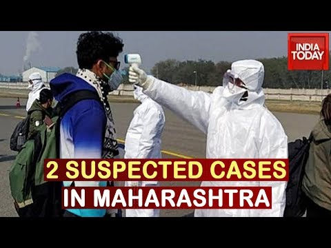 Maharashtra: 2 Suspected Cases Of Corona In Mumbai & Pune
