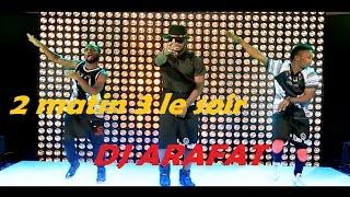 vuclip DJ ARAFAT 2 matin 3 le soir ( Clip Officiel )