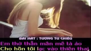TƯƠNG TƯ CHIỀU - Thơ : Bá Đông - Phổ nhạc : HẢI ANH  Karaoke khong loi