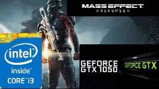Mass Effect Andromeda: GTX 1050 TI 4GB i3 4160