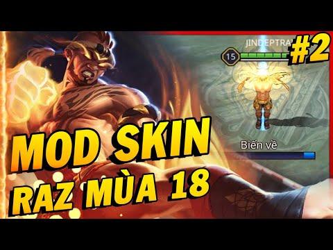 Hướng Dẫn Mod Skin Raz Muay Thái Mùa 18 Full Hiệu Ứng Và Âm Thanh Mới Nhất Liên Quân Mobile