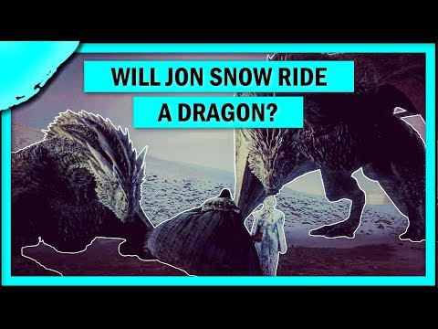 WHICH DRAGON WILL JON SNOW RIDE in Game of Thrones Season 8 Predictions