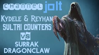 Jolt - Commander - Kydele and Reyhan vs Surrak Dragonclaw