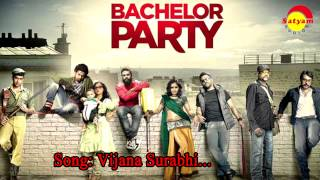 Vijana surabhi - Bachelor party