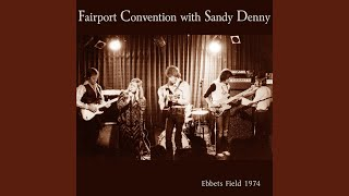 Provided to YouTube by CDBaby Fiddlestix (Live) · Fairport Conventi...