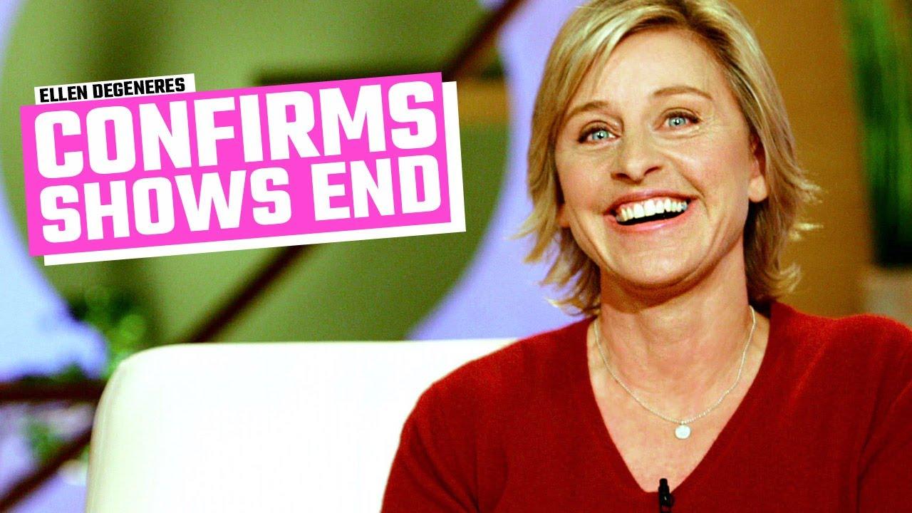 Ellen DeGeneres Confirms End Of Her Talk Show