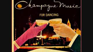 Lloyd Mumm and his Starlight Roof Orchestra - Champagne music for dancing (1959)  Full vinyl LP