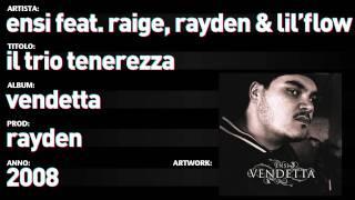 Ensi feat. Raige, Rayden & Lil