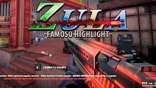 ZULA LATINO: GAMEPLAY FAMOSO HIGHLIGHT