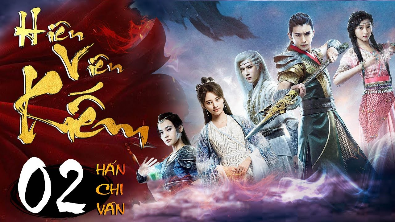 Phim Hay   Hiên Viên Kiếm Hán Chi Vân – Tập 02   Full HD   PhimTV