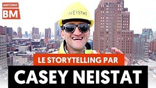 Comment RACONTER comme Casey Neistat