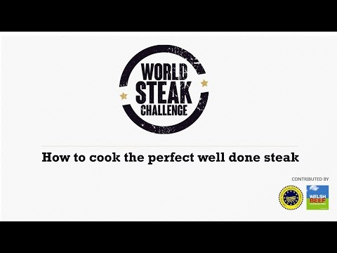 World Steak Challenge - How To Cook The Perfect Well Done Steak