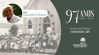 Culto Noturno (14/03/2021) 97 Anos IPC | Igreja Presbiteriana de Catanduva