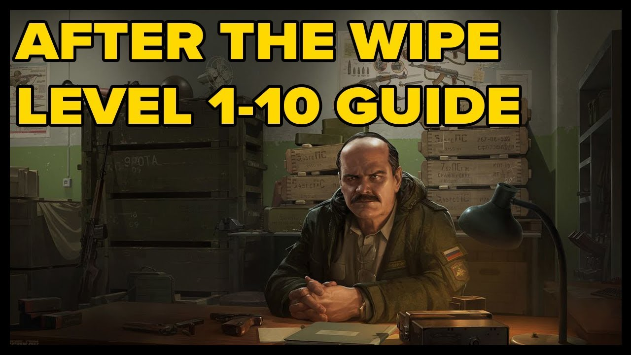 Level 1-10 Strategy Guide for After the Wipe || Escape from Tarkov Tips and  Tricks