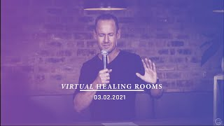 03 February 2021 || Virtual Healing Rooms