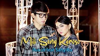 Download lagu SYAHIBA feat ILUX MILI SING KEROSO MP3