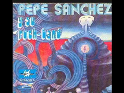 Pepe Sanchez y su Rock Band  -- Sentimiento