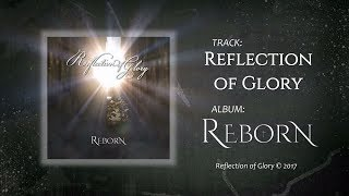 Reflection of Glory - Christian symphonic metal