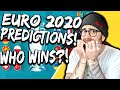 MY EURO 2020 PREDICTIONS - WHO WINS??
