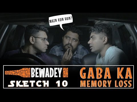 PDT Bewadey - Gaba Ka Memory Loss | Comedy Sketch no.10