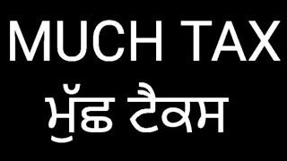 Much tax ਮੁੱਛ ਟੈਕਸ latest punjabi comedy movie sandeep anand 98146 55225