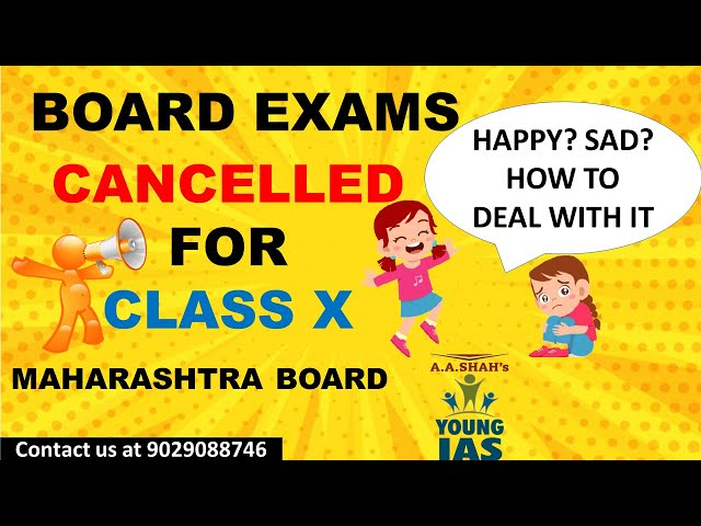 Board exam cancelled 2021 Maharashtra Board Class X SSC    How to deal with it?