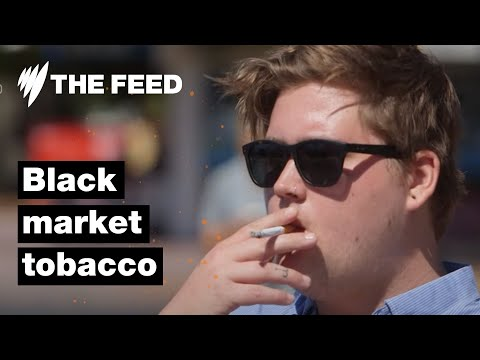 Black market tobacco floods Australian market- The Feed