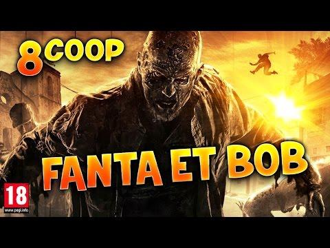 Fanta et Bob dans Dying Light - Ep.8 -...