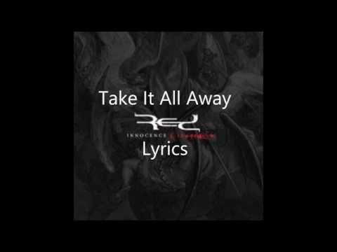 Take It All Away | Red | Lyrics