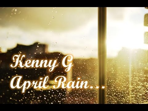 kenny-g-april-rain-kennyguille