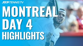 Nadal & Thiem Advance; Khachanov Spoils Auger-Aliassime's Birthday | Montréal 2019 Highlights Day 4