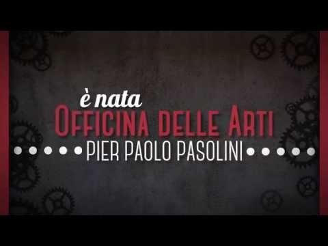 Officina delle Arti Pier Paolo Pasolini - Promo Canzone Teatro Multimediale