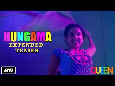 queen-|-hungama-|-extended-teaser-|-kangana-ranaut-|-7th-march-2014