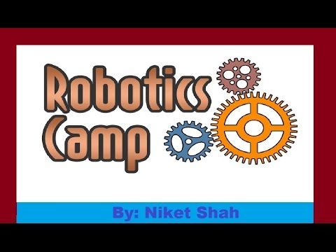 Robotics summer camp by niket shah