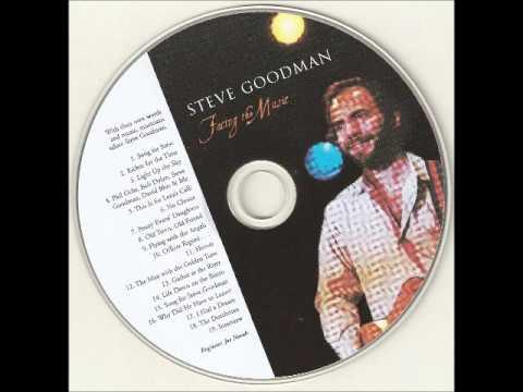 Steve Goodman Tribute - Facing the Music (Full Album)