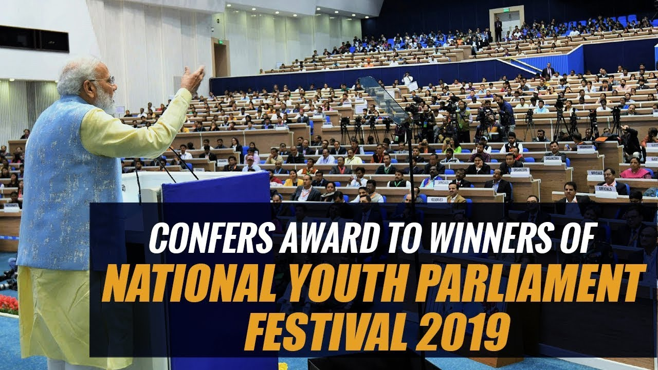 PM Narendra Modi confers award to winners of National Youth Parliament Festival 2019