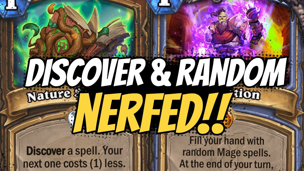 DISCOVER NERFED!! RANDOM GENERATION NERFED!! But Which Cards Will Suffer? | Hearthstone
