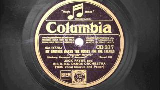 1931 Vintage - Jack Payne and his BBC Dance Orchestra