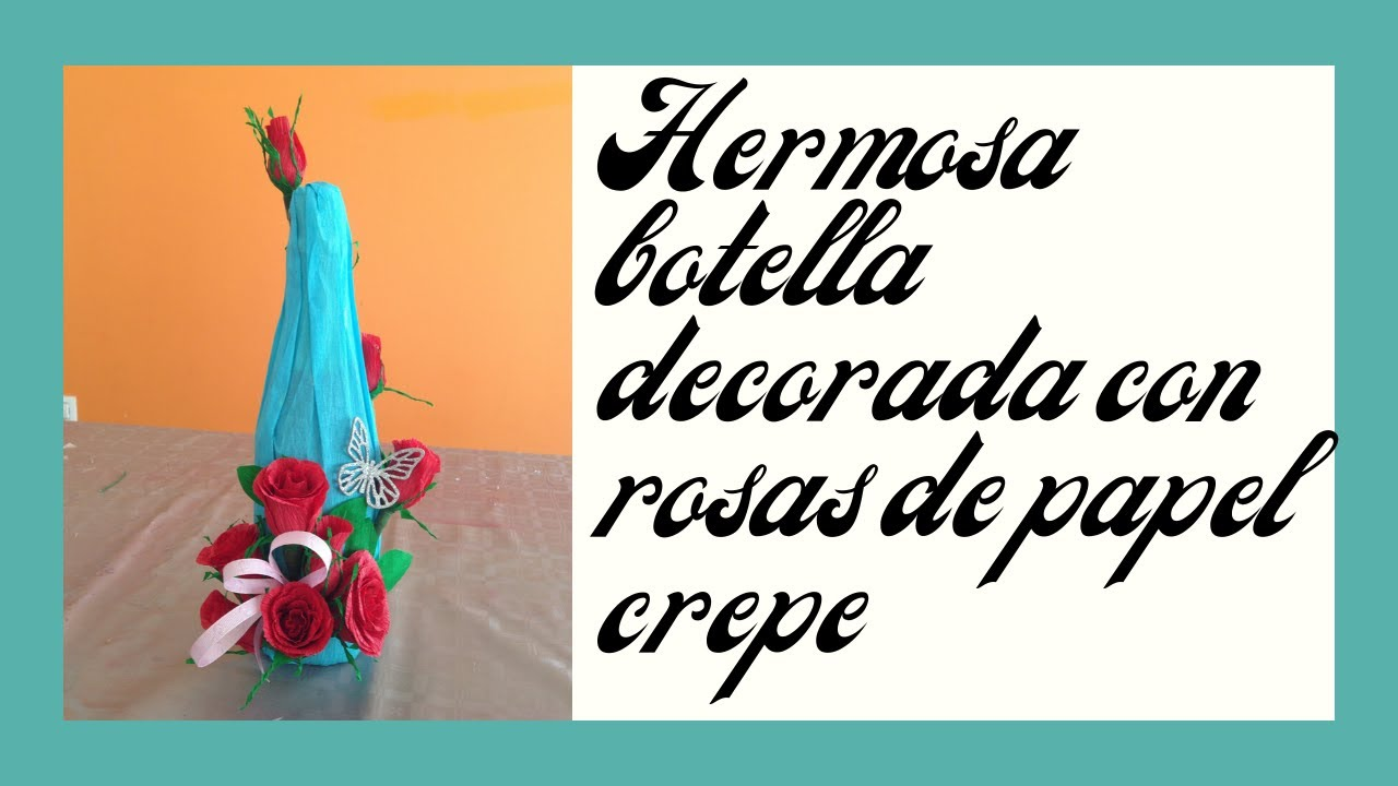 botella boda o quince aos con papel crep wedding bottle or fifteen years with crepe paper youtube