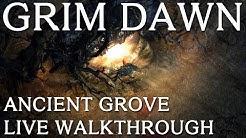 Ancient Grove Live Walk Through - GRIM DAWN